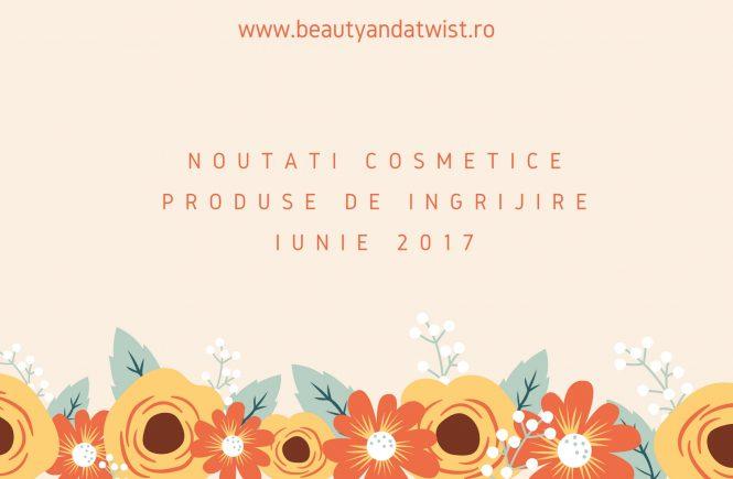 noutati cosmeticeProduse de ingrijire